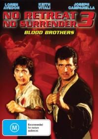 No Retreat, No Surrender 3: Blood Brothers (1990)