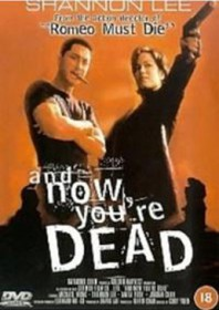 And Now You're Dead (1998)