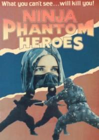 Ninja Phantom Heroes (1987)