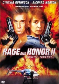 Rage and Honor II: Hostile Takeover (1992)