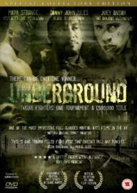 Underground (2007)
