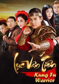 Luc Van Tien: Kung Fu Warrior (2017)